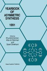 Yearbook of Asymmetric Synthesis 1991