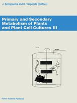 Primary and Secondary Metabolism of Plants and Cell Cultures III
