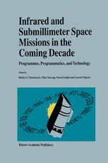 Infrared and Submillimeter Space Missions in the Coming Decade