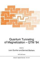 Quantum Tunneling of Magnetization — QTM '94