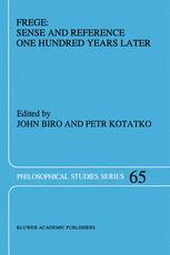 Frege: Sense and Reference One Hundred Years Later