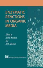 Enzymatic Reactions in Organic Media