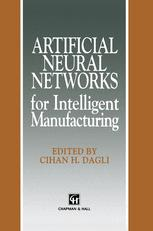 Artificial Neural Networks for Intelligent Manufacturing