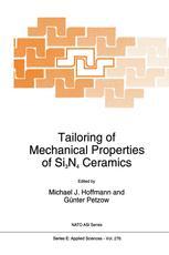 Tailoring of Mechanical Properties of Si3N4 Ceramics