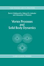 Vortex Processes and Solid Body Dynamics