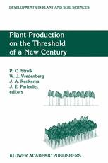 Plant Production on the Threshold of a New Century