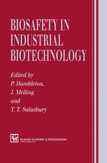 Biosafety in Industrial Biotechnology