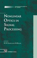 Nonlinear Optics in Signal Processing