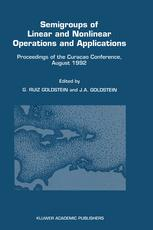 Semigroups of Linear and Nonlinear Operations and Applications