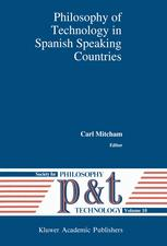 Philosophy of Technology in Spanish Speaking Countries