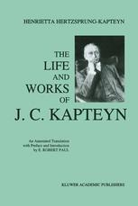 The Life and Works of J. C. Kapteyn