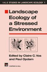 Landscape Ecology of a Stressed Environment