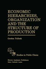 Economic Hierarchies, Organization and the Structure of Production