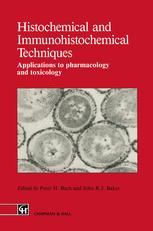 Histochemical and Immunohistochemical Techniques