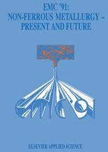 EMC '91: Non-Ferrous Metallurgy—Present and Future