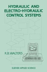 Hydraulic and Electro-Hydraulic Control Systems