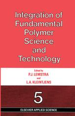Integration of Fundamental Polymer Science and Technology—5