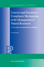 Coercive and Discursive Compliance Mechanisms in the Management of Natural Resources