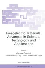 Piezoelectric Materials: Advances in Science, Technology and Applications