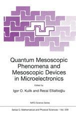 Quantum Mesoscopic Phenomena and Mesoscopic Devices in Microelectronics