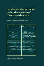 Fundamental Approaches to the Management of Cardiac Arrhythmias