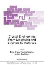 Crystal Engineering: From Molecules and Crystals to Materials