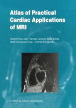 Atlas of Practical Cardiac Applications of MRI