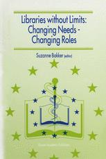 Libraries without Limits: Changing Needs — Changing Roles