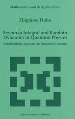 Feynman Integral and Random Dynamics in Quantum Physics