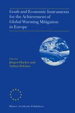 Goals and Economic Instruments for the Achievement of Global Warming Mitigation in Europe