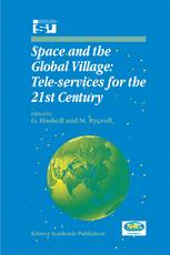 Space and the Global Village: Tele-services for the 21st Century