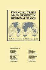 Financial Crisis Management in Regional Blocs