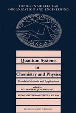 Quantum Systems in Chemistry and Physics. Trends in Methods and Applications