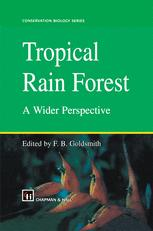 Tropical Rain Forest: A Wider Perspective