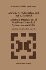 Algebraic Integrability of Nonlinear Dynamical Systems on Manifolds