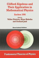 Clifford Algebras and Their Application in Mathematical Physics