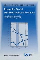 Primordial Nuclei and Their Galactic Evolution
