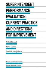 Superintendent Performance Evaluation: Current Practice and Directions for Improvement