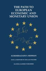 The Path to European Economic and Monetary Union