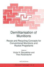 Demilitarisation of Munitions