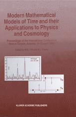 Modern Mathematical Models of Time and their Applications to Physics and Cosmology