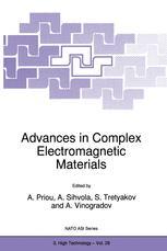 Advances in Complex Electromagnetic Materials