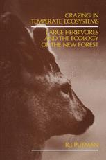Grazing in Temperate Ecosystems Large Herbivores and the Ecology of the New Forest