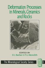 Deformation Processes in Minerals, Ceramics and Rocks