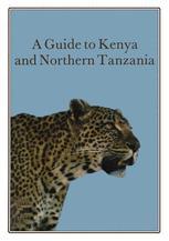 A Guide to Kenya and Northern Tanzania