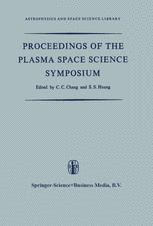 Proceedings of the Plasma Space Science Symposium