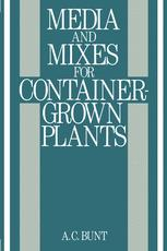 Media and Mixes for Container-Grown Plants