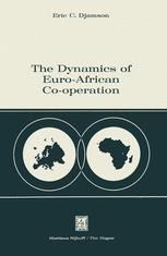 The Dynamics of Euro-African Co-operation