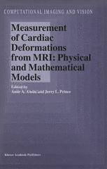 Measurement of Cardiac Deformations from MRI: Physical and Mathematical Models
