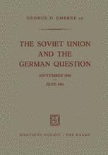 The Soviet Union and the German Question September 1958 – June 1961